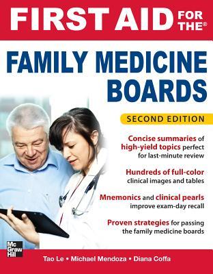 First Aid for the Family Medicine Boards By Tao, Le/ Mendoza, Michael/ Coffa, Diana