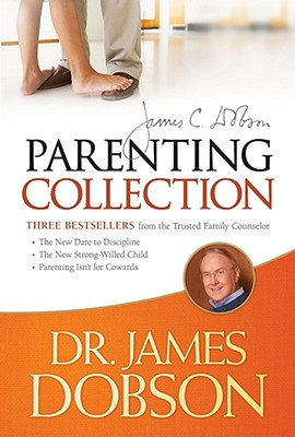 The Dr. James Dobson Parenting Collection By Dobson, James C.